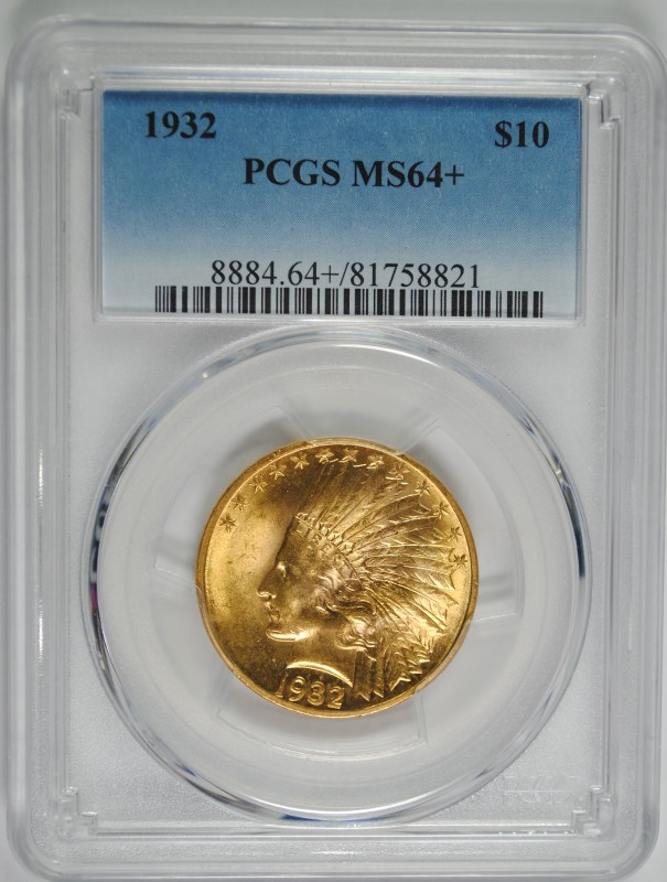 1932 $10 GOLD INDIAN PCGS MS64+  OUTSTANDING LUSTRE, A GEM!