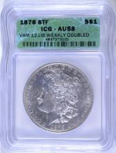 1878 8TF  MORGAN SILVER DOLLAR VAM-12 ICG AU-58