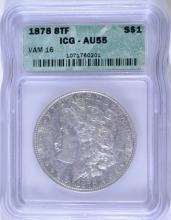 1878 8TF MORGAN SILVER DOLLAR VAM-16,  ICG AU-55