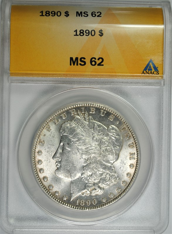 1890 MORGAN SILVER DOLLAR, ANACS MS-62