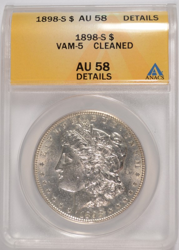 1898-S MORGAN SILVER DOLLAR, ANACS AU-58 DETAILS