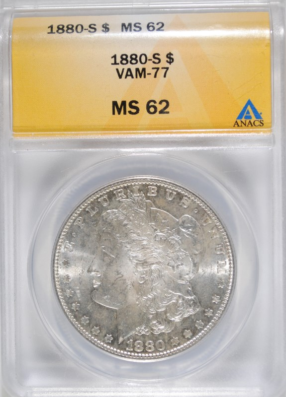 1880-S MORGAN DOLLAR ANACS MS-62 VAM-77