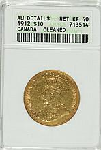 1912 $10 CANADIAN ANACS AU DETAILS CLEANED