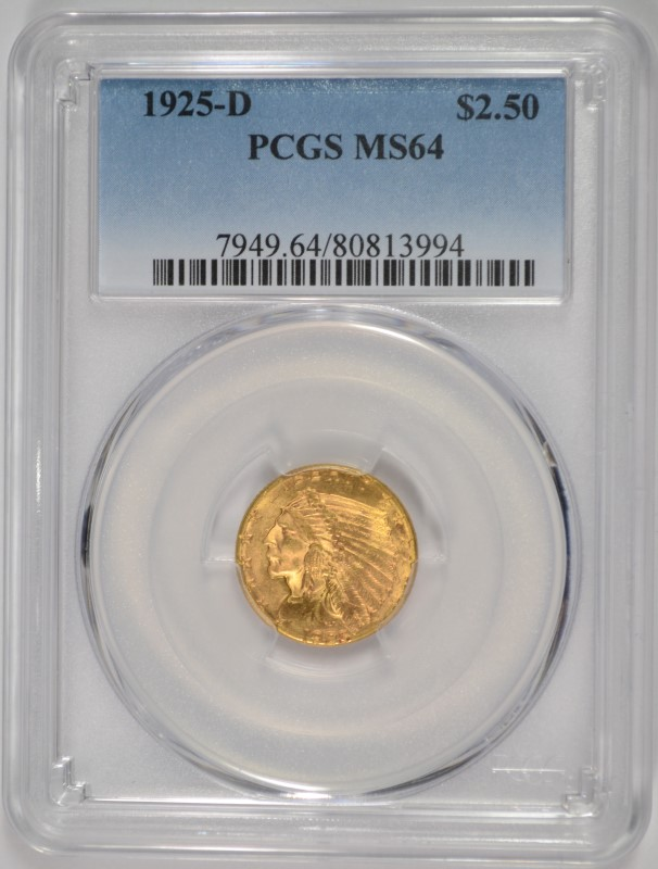 1925-D $2.50 INDIAN GOLD PCGS MS64  SUPER COIN!