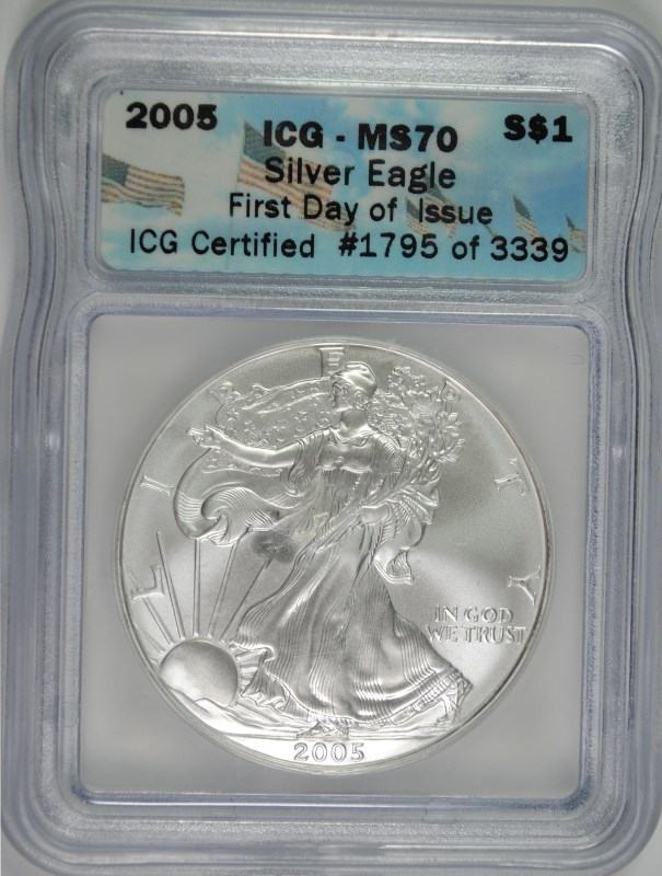2005 AMERICAN SILVER EAGLE, ICG MS-70 FIRST DAY OF ISSUE!!