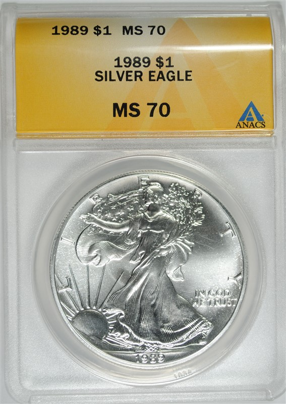 1989 AMERICAN SILVER EAGLE ANACS MS70 - PERFECT GEM BU