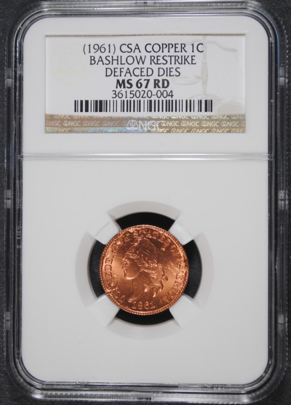 1961 CSA COPPER 1 CENT BASHLOW RESTRIKE NGC MS-67 RD