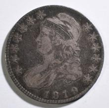 1819 BUST HALF DOLLAR, FINE/VF