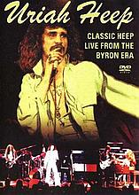 URIAH HEEP - CLASSIC HEEP LIVE FROM THE BYRON ERA DVD
