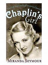 CHAPLIN'S GIRL - MIRANDA SEYMOUR BOOK.
