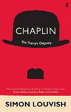 CHAPLIN THE TAMP'S ODYSSEY SIMON LOUVISH BOOK.