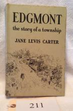 Edgemont The Story of a Township 1st Edition Book