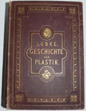 Lubke, Dr. Wilhelm -  Geschichte Der Plastik