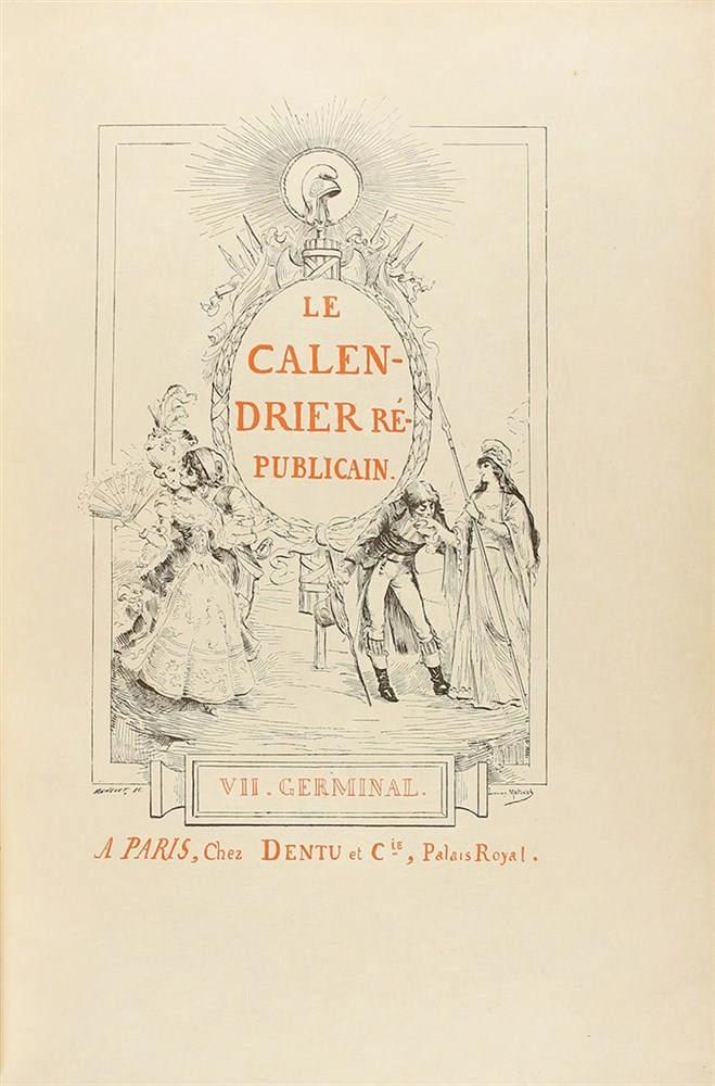 1890 ca. LIBRO: (CALENDARIO). LE CALENDRIER REPUBLICAIN. París: Dentu, 1890 ca. 2 vol. en 4º menor.