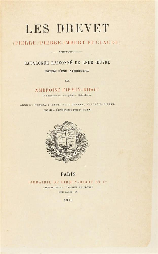 1876. LIBRO: (BIBLIOFILIA). FIRMIN-DIDOT, AMBROISE: LES DREVET (PIERRE, PIERRE-IMBERT ET CLAUDE). CA
