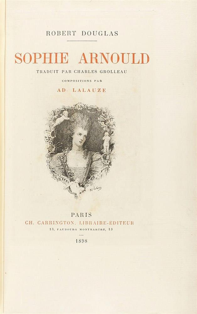 1898. LIBRO: (BIBLIOGRAFÍA). DOUGLAS, ROBERT: SOPHIE ARNOULD. París: Lib. Carrington, 1898. 4º menor