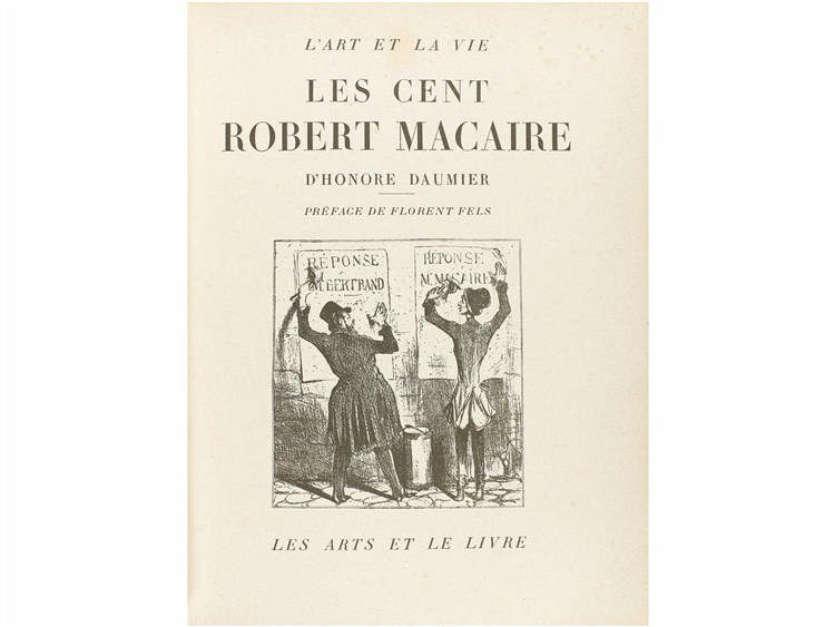 1926. LIBRO: (ARTE). DAUMIER, HONORE: L´ART DE LA VIE. LES CENT ROBERT MACAIRE. Paris: Imp. Barthele