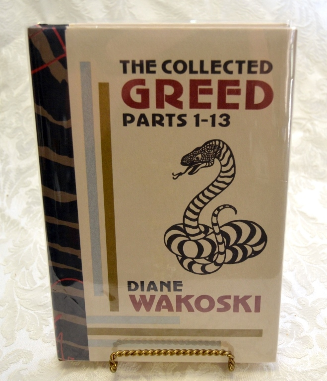 Diane Wakoski's Collected Greed Parts 1-13