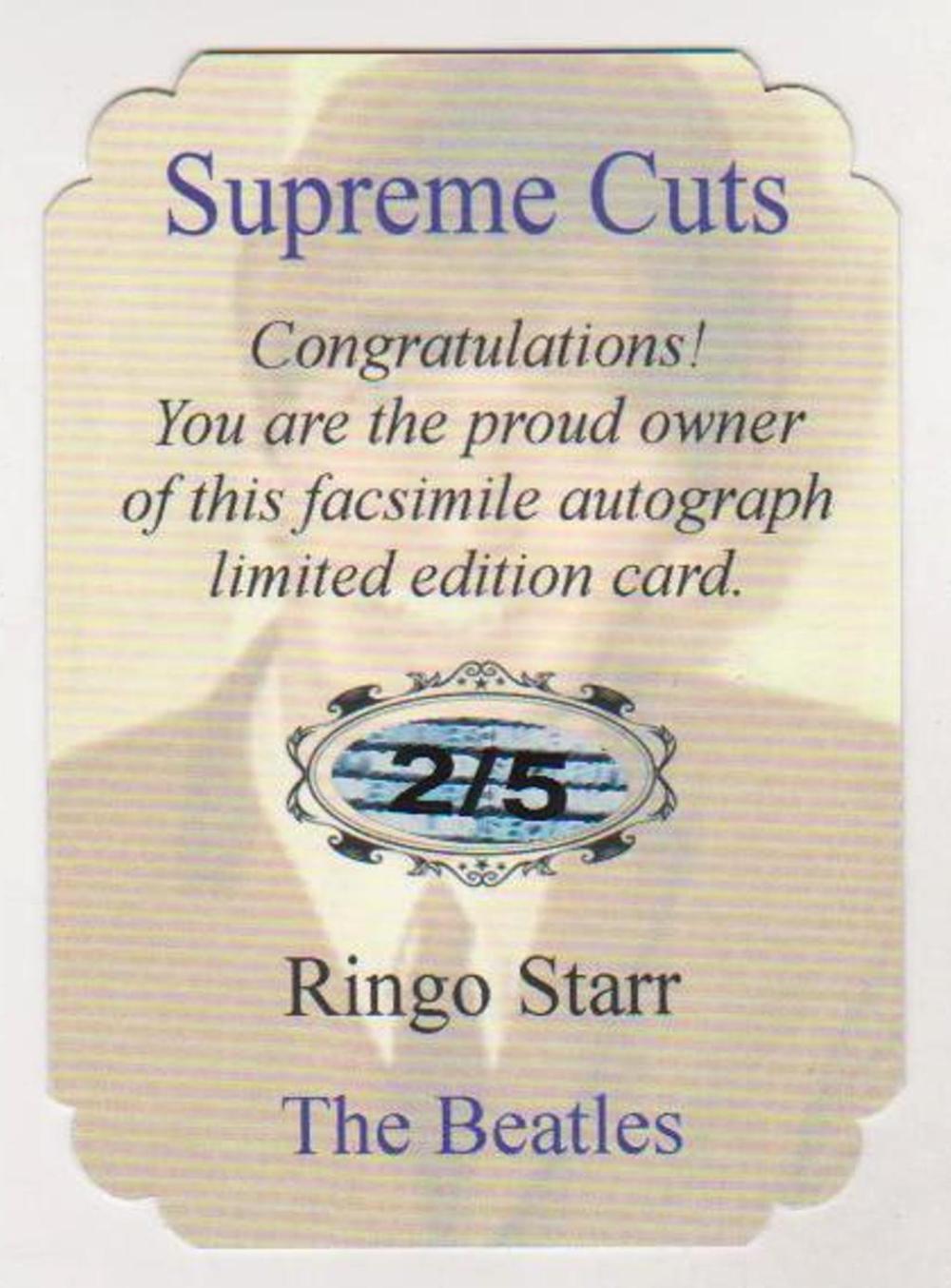 Lot 4: #2/5 Produced - Ringo Starr Facsimile Autograph Special Supreme Cuts Die Cut Limited Edition Card