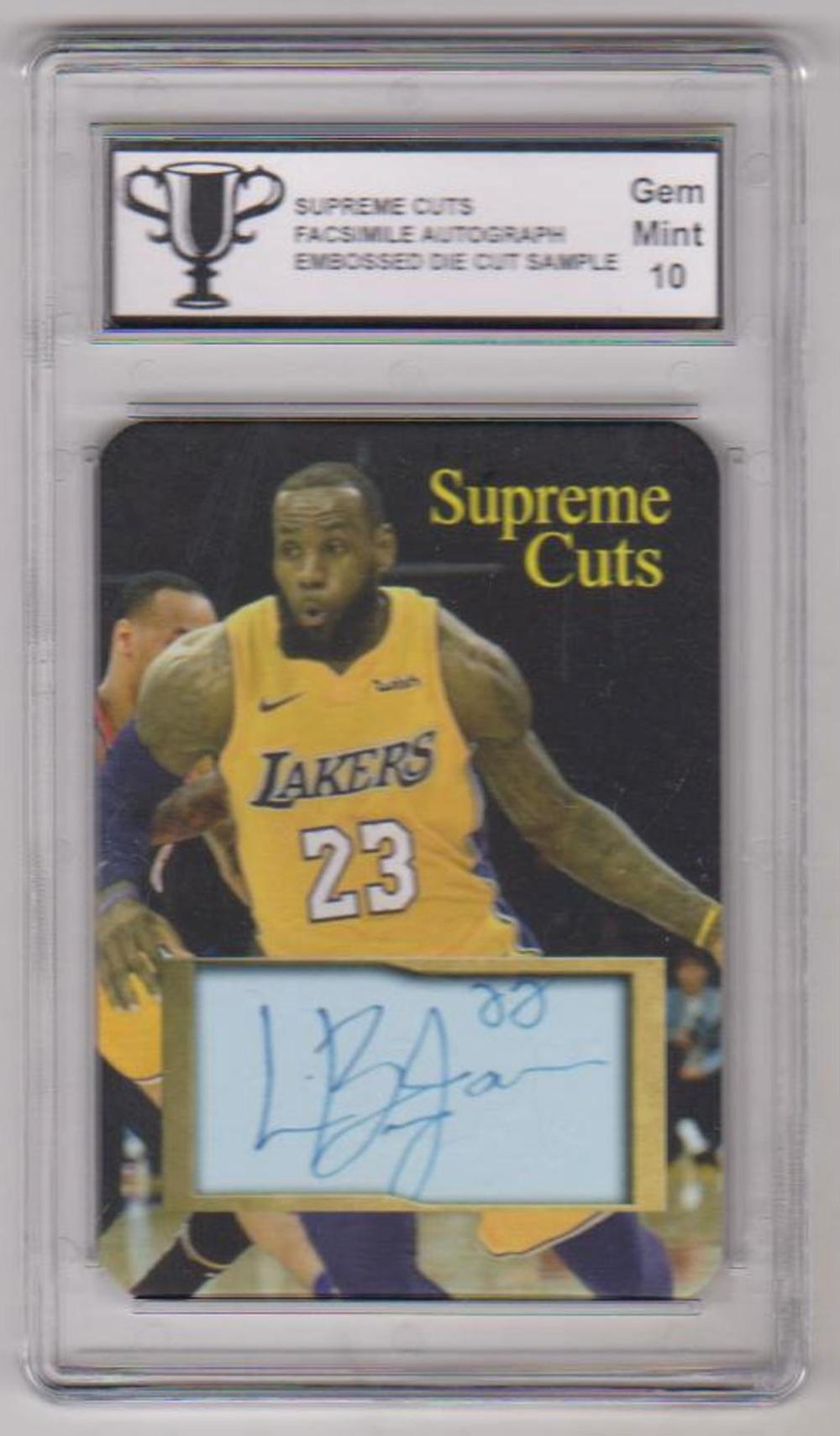 Graded Gem Mint 10 Lebron James Supreme Cuts Die Cut Embossed Facsimile Autograph Sample Card