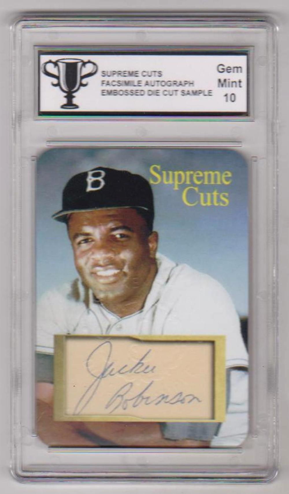 Graded Gem Mint 10 Jackie Robinson Supreme Cuts Facsimile Autograph Embossed Die Cut Sample Card