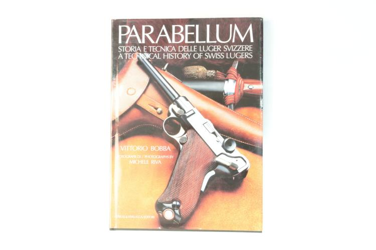 Bobba Vittorio, Parabellum -  A technical history of Swiss Lugers *