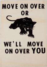 The first Black Panthers Poster, Move On Over Or We'll Move On Over You