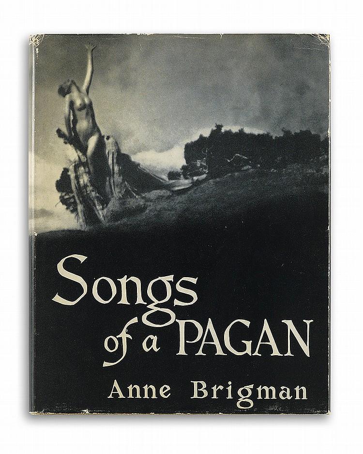 BRIGMAN, ANNE. Songs of a Pagan.