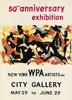 MAX ARTHUR COHN (1903-1998). 50TH ANNIVERSARY EXHIBITION / NEW YORK WPA ARTISTS. Gouache maquette. 1985. 27x19 inches, 68x50 cm., Max Arthur Cohn, $300