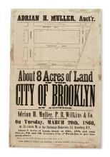 (NEW YORK--BROOKLYN.) Muller, Adrian H.; auctioneer. About 8 Acres of Land in the City of Brooklyn at Auction.