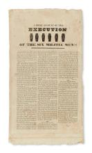 (PRESIDENTS--1828 CAMPAIGN.) A Brief Account of the Execution of the Six Militia Men!!