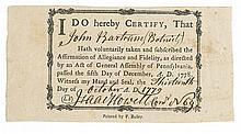 (AMERICAN REVOLUTION.) Loyalty oath certificate issued to John Bartram of Philadelphia.