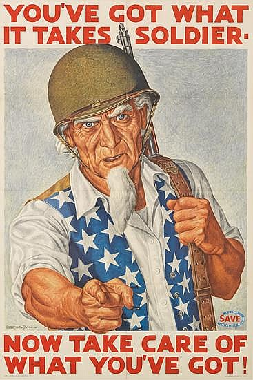 ERNEST HAMLIN BAKER (1889-1975). YOU'VE GOT WHAT IT TAKES SOLDIER. / NOW TAKE CARE OF WHAT YOU'VE GOT! 1943. 36x24 inches, 91x61 cm. Th