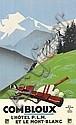 PIERRE COMMARMOND (1897-1983). COMBLOUX / L'HÔTEL P.L.M. ET LE MONT BLANC. Circa 1930. 24x39 inches, 61x100 cm. Lucien Serre & Cie., Pa, Pierre Commarmond, Click for value