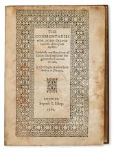 CALVIN, JEAN. The Commentaries . . . upon the Actes of the Apostles.  1585