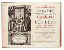 DIGGES, DUDLEY, Sir. The Compleat Ambassador; or, Two Treaties of the Intended Marriage of Qu: Elizabeth.  1655