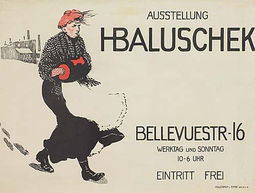 HANS BALUSCHEK (1870-1935) AUSSTELLUNG HANS BALUSCHEK. Circa 1910. 26x37 inches. Hollerbaum & Schmidt.