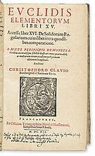 (CLAVIUS, CHRISTOPH, S.J.)  Euclid. Elementorum Libri XV. Accessit liber XVI.  2 vols. in one. 1607
