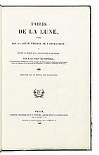 DAMOISEAU DE MONTFORT, MARIE-CHARLES-THEODORE, Baron. Tables de la Lune. 1828