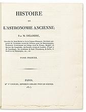 DELAMBRE, JEAN-BAPTISTE-JOSEPH. Histoire de l'Astronomie Ancienne.  2 vols.  1817