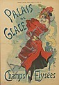 JULES CHÉRET (1836-1932). PALAIS DE GLACE. Courrier Français supplement, January 28, 1894. 21x14 inches, 54x36 cm. Chaix, Paris.