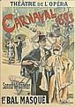 FERDINAND LUNEL (1857-1933). THÉÂTRE DE L'OPÉRA / CARNAVAL / 1ER. BAL MASQUÉ. 1893. 48x34 inches, 124x86 cm. Chaix, Paris.