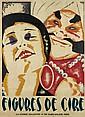 PIERRE SEGOGNE (?-1958). FIGURES DE CIRE. Circa 1924. 60x34 inches, 154x87 cm. Les Grandes Exclusivités, Paris.
