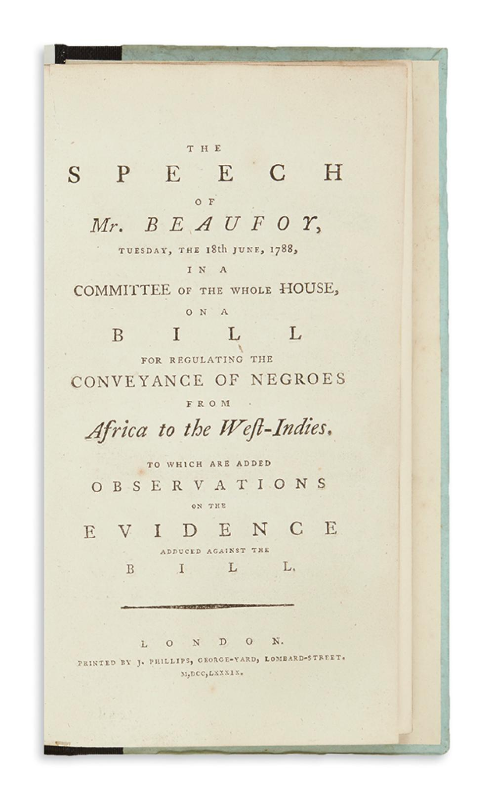 (SLAVERY AND ABOLITION.) Beaufoy, Henry. The Speech . . . on a Bill for Regulating the Conveyance of Negroes from Africa