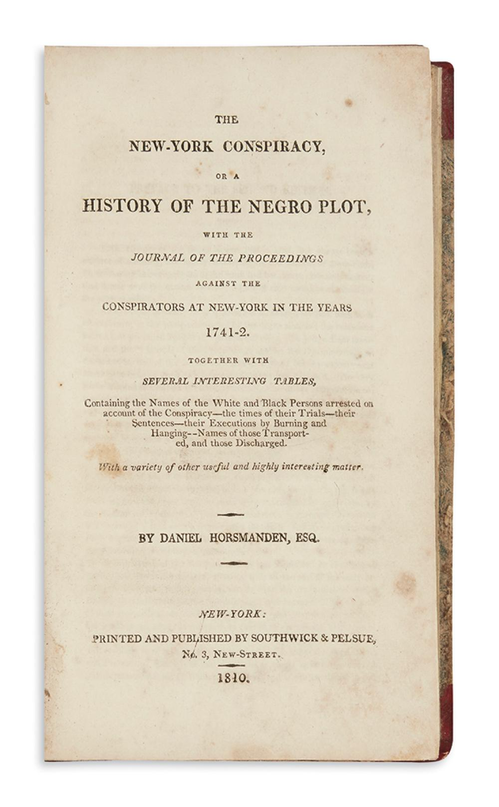 (SLAVERY AND ABOLITION.) Horsmanden, Daniel. The New-York Conspiracy, or a History of the Negro Plot.
