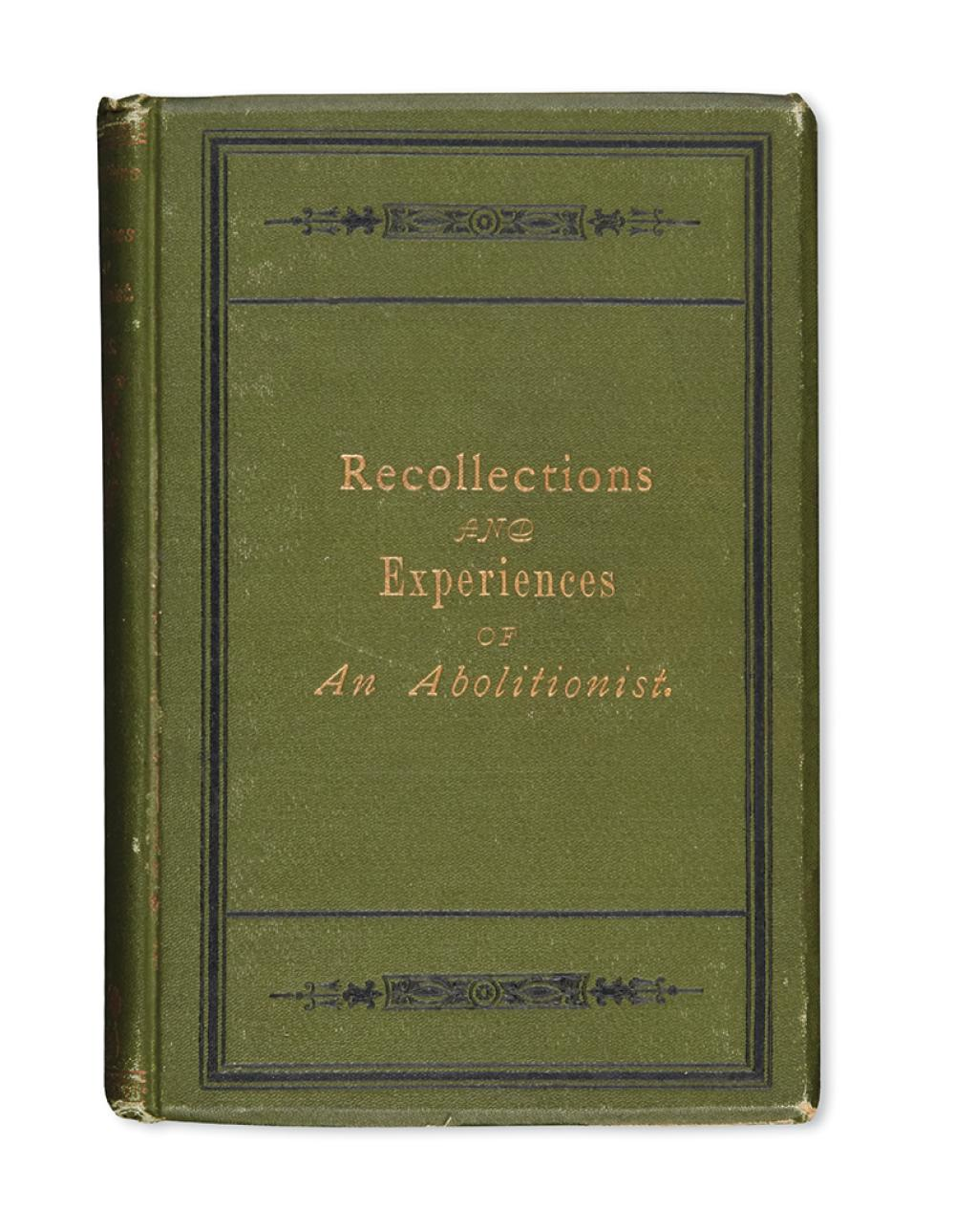 (SLAVERY AND ABOLITION.) Ross, Alexander Milton. Recollections and Experiences of an Abolitionist from 1855 to 1865.
