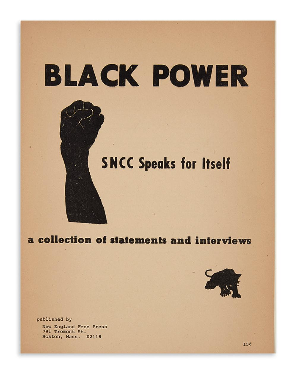 (BLACK PANTHERS.) Black Power: SNCC Speaks for Itself, a Collection of Statements and Interviews.