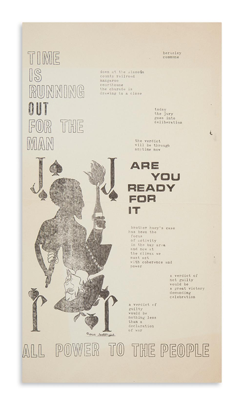 (BLACK PANTHERS.) Time is Running Out for the Man, Are You Ready For It, All Power to the People.