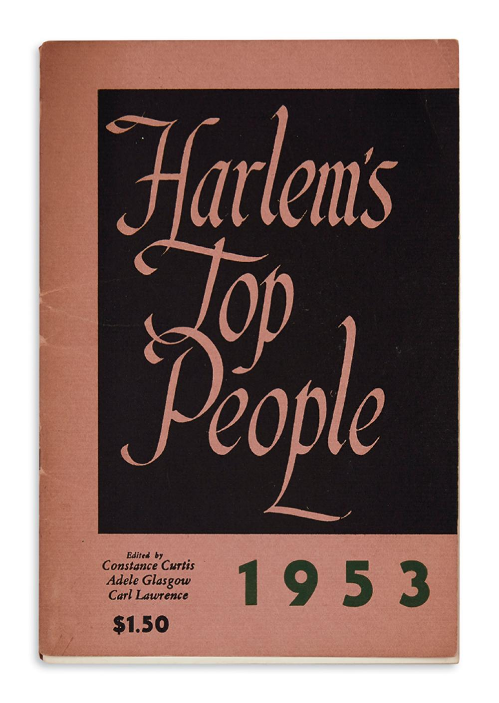 (BUSINESS.) Curtis, Constance, et al; editors. Harlem's Top People, 1953.