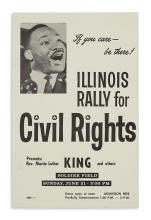 (KING, MARTIN LUTHER, JR.) If You Care--Be There! Illinois Rally for Civil Rights.